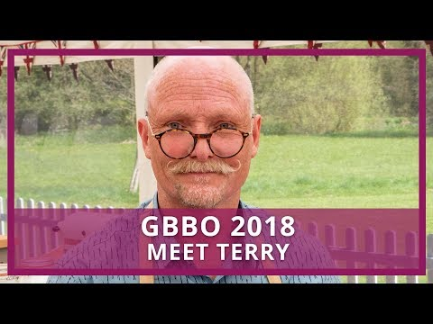 GBBO 2018   Who is Terry?