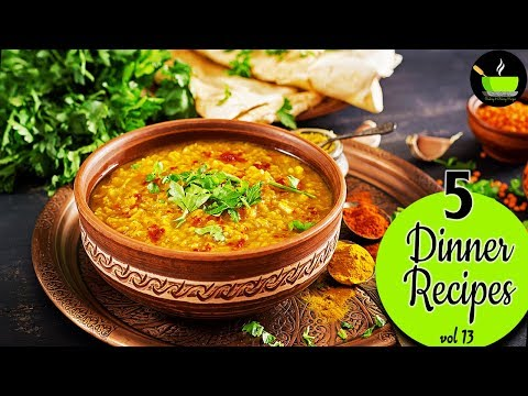 5 Light Dinner Recipes -  Vol 13 | Quick And Easy Dinner Recipes | Indian Dinner Recipes