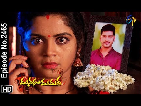 Manasu Mamata | 14th December 2018 | Full Episode No 2465 | ETV Telugu