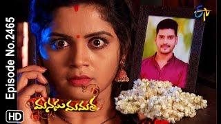 Manasu Mamata | 14th December 2018 | Full Episode No 2465 | ETV Telugu