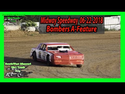Bombers A-Feature - Midway Speedway 06-22-2018