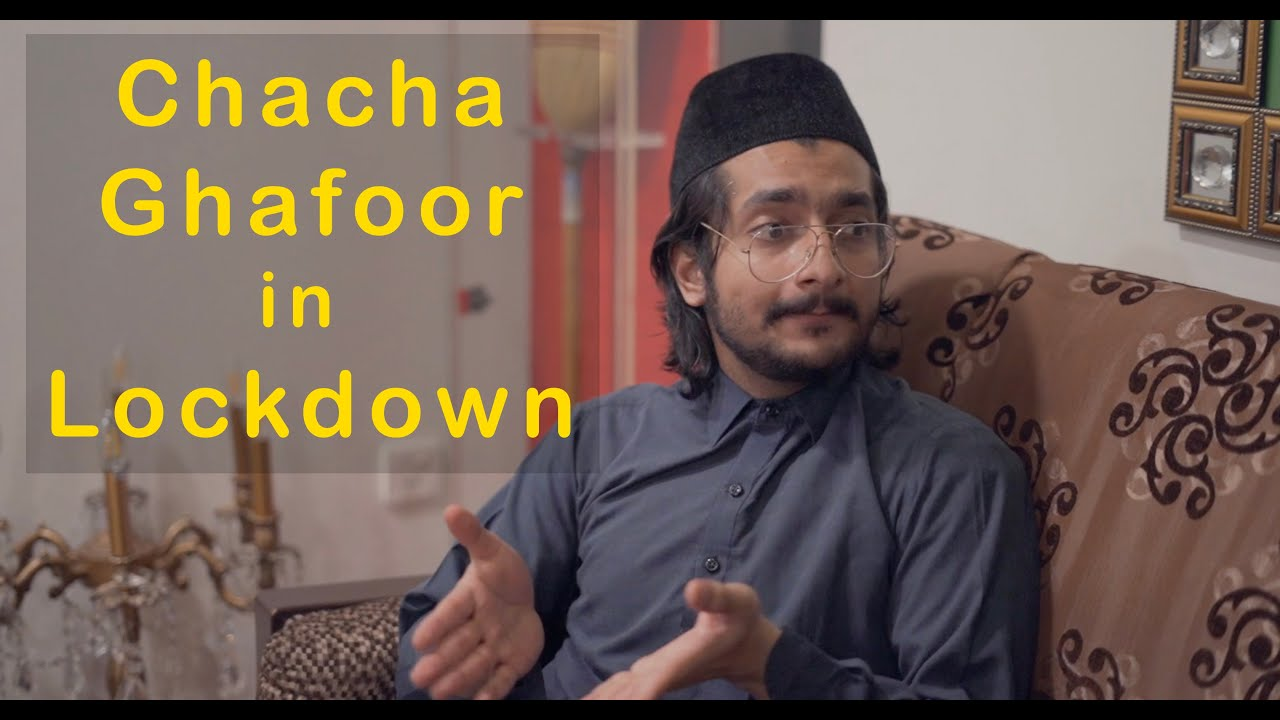 Problems During Lockdown | Chacha Ghafoor Funny Video