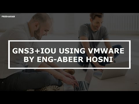 GNS3+IOU using VMware By Eng-Abeer Hosni   Arabic
