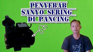 TIPS SANYO SERING DI PANCING||INI MASALAHNYA