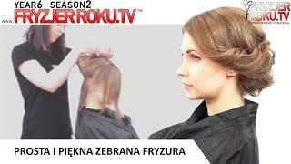 Prosta i piękna zebrana fryzura. FryzjerRoku.tv