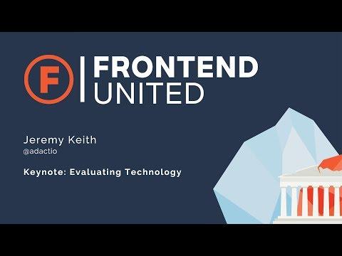 Jeremy Keith: Keynote - Evaluating technology