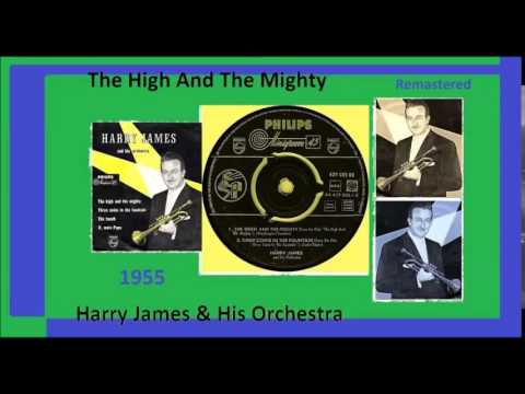 Harry James & His Orchestra - The High And The Mighty 1955