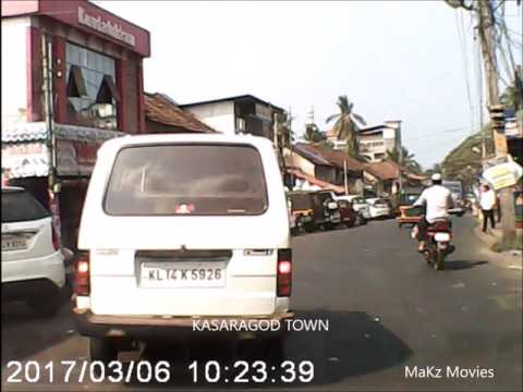 My Drive   Part 2   KASARAGOD TOWN to RAILWAY STATION