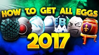 HOW TO GET EVERY EGG IN THE ROBLOX EGG HUNT 2017