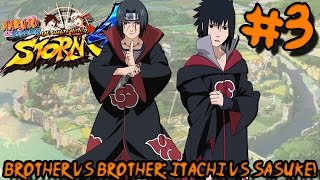 BROTHER VS BROTHER, ITACHI VS SASUKE! | Naruto: NSUNS4 Adventure Mode - Episode 3