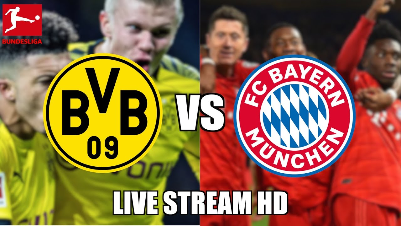 Borussia Dortmund vs. Bayern Munich Live Stream, Bundesliga ...
