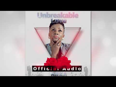 Unbreakable Love - ARKA (OFFICIAL AUDIO)