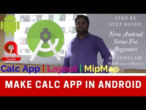 Android Studio Tutorial-08 In Hindi For Beginners | Calc App| Layouts |MipMap