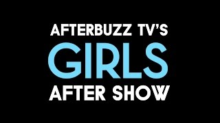 Girls Season 5 Episode 2 Review & Aftershow | AfterBuzz TV
