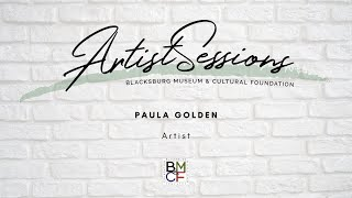 Artist Sessions: Paula Golden
