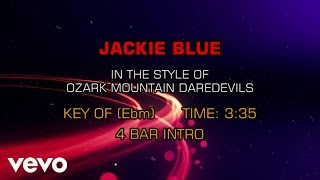 Ozark Mountain Daredevils - Jackie Blue (Karaoke)