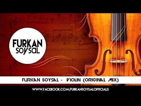 Furkan Soysal -  Violin