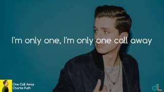 One Call Away - Charlie Puth (Lyrics) HD