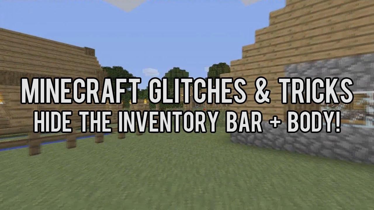 Minecraft Glitches Tricks Hide Inventory Bar Cinematic Effect Xbox 360 Edition