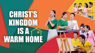 "Best Christian Music Video | So Happy to Live in the Love of God | ""Christ's Kingdom Is a Warm Home"""
