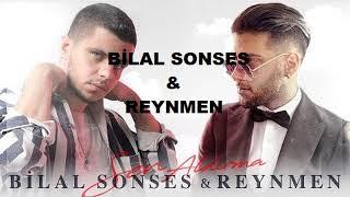 Bilal Sonses & Reynmen - Sen Aldırma (Çare Gelmez) Resimi