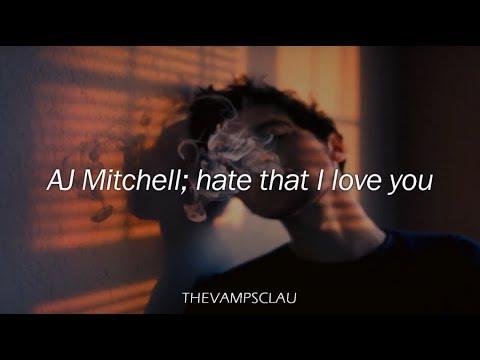 AJ Mitchell - Hate That I Love You (Lyrics | Lyric Video)