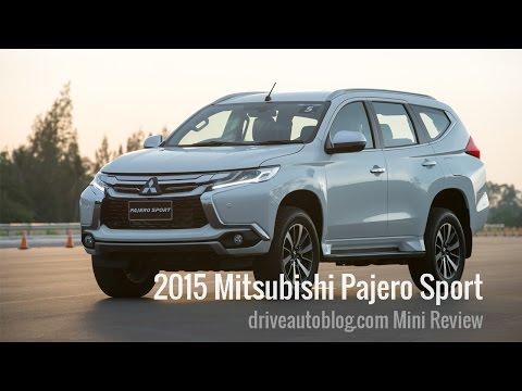 [มินิ รีวิว] Mitsubishi Pajero Sport 2015 : SUV คุ้มค่าจากค่ายทรีไดมอนดส์ [HD]