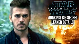 star wars the rise of skywalker anakins big secret revealed leaked details episode 9