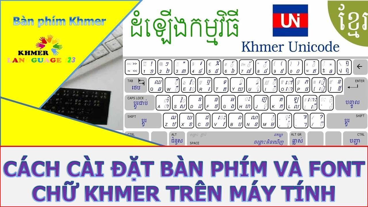 Cách cài đặt bàn phím Khmer trên máy tính | របៀបដំឡើងក្ដារចុចខ្មែរយូនីកូដ | Khmer language 123