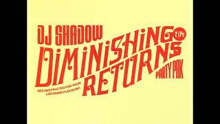 DJ Shadow – Diminishing Returns - Hip Hop Mix - 2003
