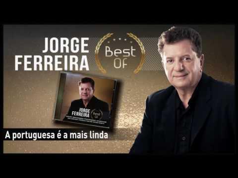 Jorge Ferreira - A portuguesa é a mais linda