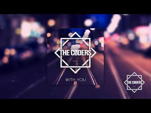The Coders - With You (Official Music)