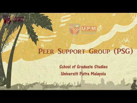 Peer Support Group School of Graduate Studies Universiti Putra Malaysia