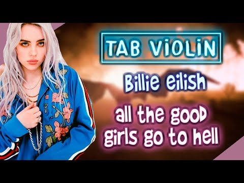 Billie eilish - All the good girls go to hell en Violín TUTORIALS and TABS / How to play VIOLÍN thumbnail