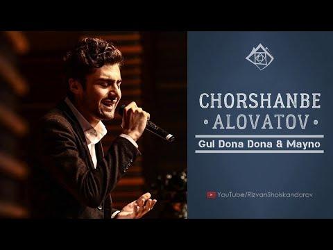 Chorshanbe Alovatov - Gul Dona Dona \u0026 Mayno (Audio 2020)   Чоршанбе Аловатов - Гул дона дона \u0026 Майно
