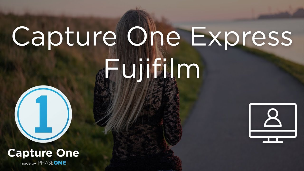 Capture One Express Fujifilm Webinar Capture One Express 12 Fujifilm Expressions Webinar