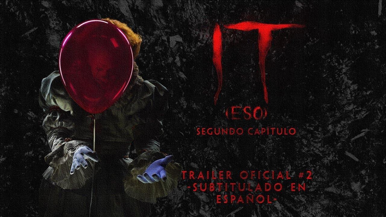 IT CAPÍTULO 2 - Tráiler Final - (Subtitulado en Español Latino) HD