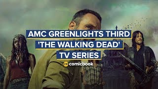 AMC Greenlights Third 'The Walking Dead' TV Series