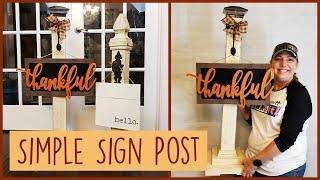 Porch Sign Post - Simple DIY