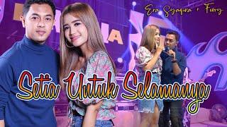 Download lagu Era Syaqira Ft Ferry Setia Untuk Selamanya Koplo Jaranan
