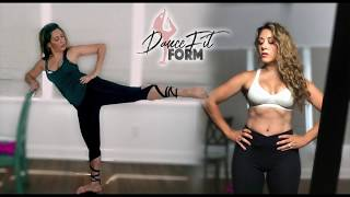 DanceFit Form Sneak Peek