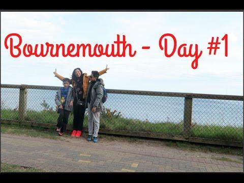 Bournemouth Trip Day#1