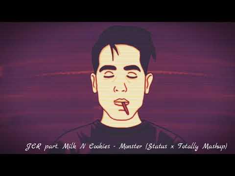 JCR part. Milk N Cookies - Monster (Status x Totally)