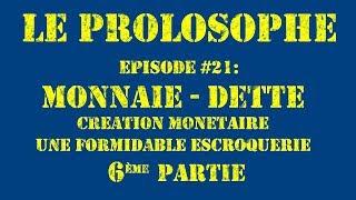 Monnaie, dette, une formidable escroquerie #6 - Les conséquences - FIN