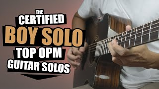 Certified Boy Solo!   Top OPM Guitar Solos