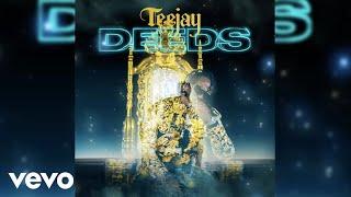 Teejay - Deeds (Official Audio)