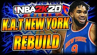 KAT Trade To The KNICKS?? - NBA 2k20 Fantasy Rebuild