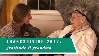 Thanksgiving 2017: Feeling Grateful with Grandma