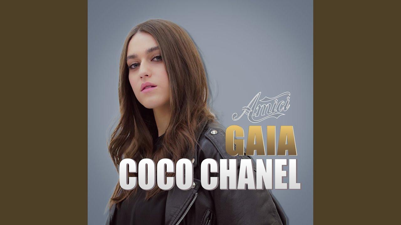 Gaia di Amici – L'inedito Coco Chanel- Video, testo, significato e ...