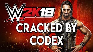 WWE 2K18-CODEX [Tested & Played]